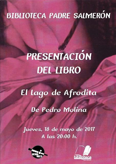 Pedro Molina presenta su libro 'El Lago de Afrodita' en Cieza