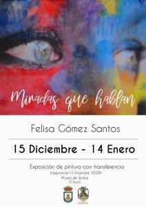 Exposición 'Miradas que Hablan' de la ciezana Felisa Gómez Santos @ Museo de Siyâsa