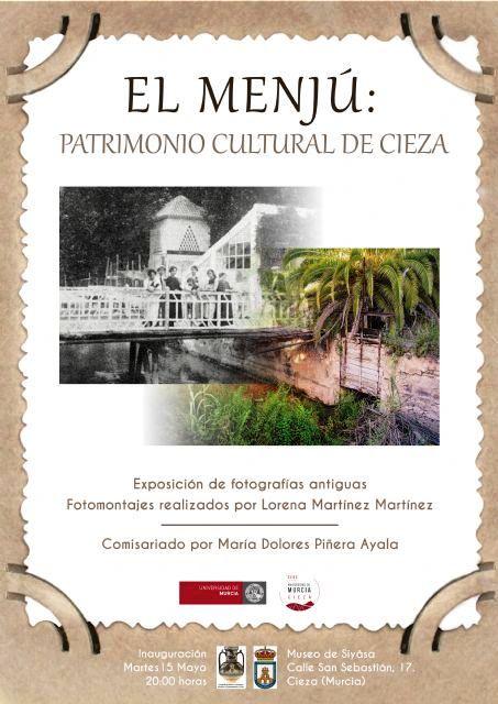 Exposición fotográfica 'El Menjú: Patrimonio Cultural de Cieza'