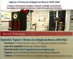 """Exposición """"Ingenio y Técnica en la Región de Murcia 1878-1966"""" @ Centro de Folklore de Cieza"""