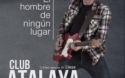 """Huracán Bañón este viernes en concierto en el Club Atalaya de Cieza presentando """"El hombre de ningún lugar"""""""
