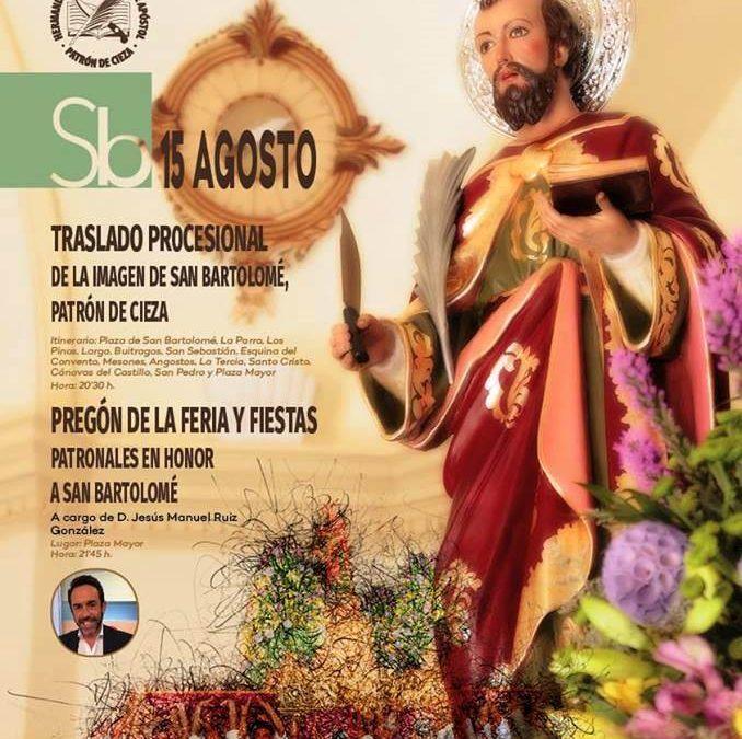 Traslado de San Bartolomé y Pregón de la Feria y Fiestas de Cieza 2018