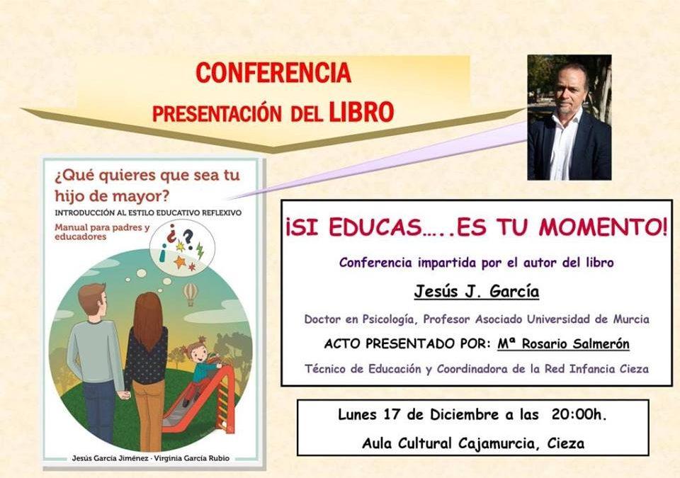 """Conferencia y presentación del libro """"¡Si educas… es tu momento!"""""""