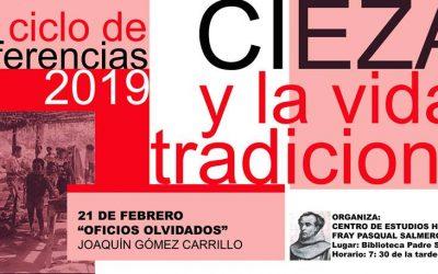 """Ciclo de Conferencias """"Cieza y la vida tradicional"""""""