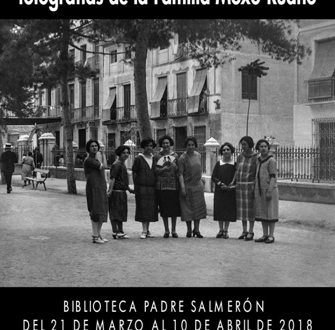 """Exposición """"Cieza, Belle Époque: fotografías de la Familia Moxó-Ruano"""""""