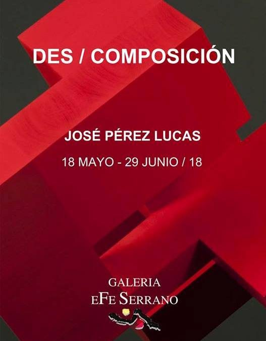 Exposición de esculturas de José Pérez Lucas 'DES / COMPOSICION'
