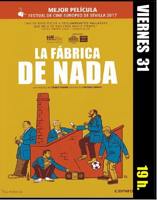 Proyección de la película 'La fábrica de la nada'