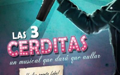 """""""LAS 3 CERDITAS"""", un musical que dará que aullar en el Teatro Capitol"""